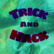 Trick And Hack