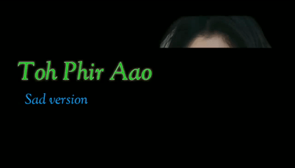 Toh Phir Aao Sad Version | With Lyrics | Hindi Sad Songs