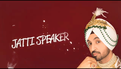 JATTI SPEAKER  Diljit Dosanjh (Official Audio  )
