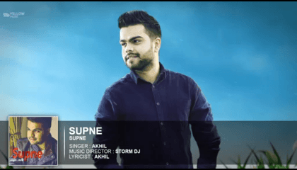Supne ( Video Song) Akhil